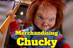 compra merchandising, juguetes, productos y regalos de CHUCKY el muñeco diabolico