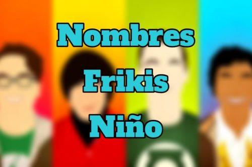 nombres frikis niño, nombre friki niño, nombres frikis originales para niños