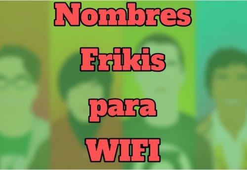 nombres frikis para wifi, nombres frikis wifi, nombres originales para red inalámbrica wifi