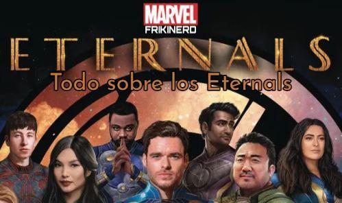tienda friki online, todo sobre la película los eternals, blog friki, información de la película los eternos de marvel
