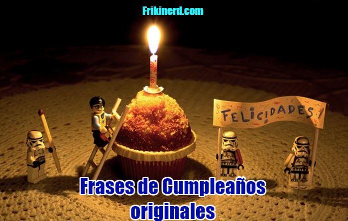 frases originales de cumpleaños felicitaciones, felicitaciones originales para cumpleañeros